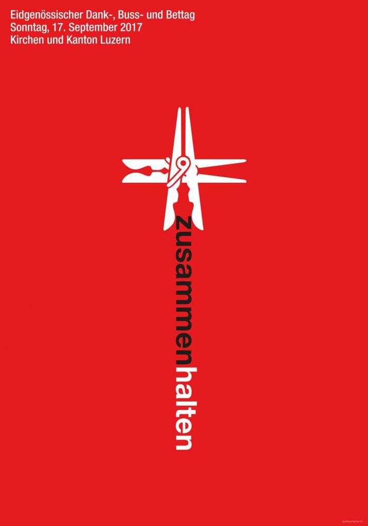 Das Plakat zur Bettagsaktion 2017 von Kirchen und Kanton Luzern, gestaltet vom Luzerner Grafiker Claudius Bisig.